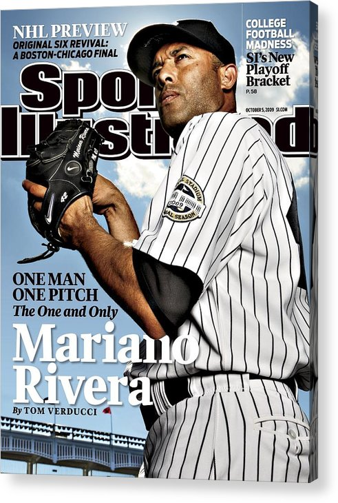 Magazine Cover Acrylic Print featuring the photograph New York Yankees Mariano Rivera Sports Illustrated Cover by Sports Illustrated