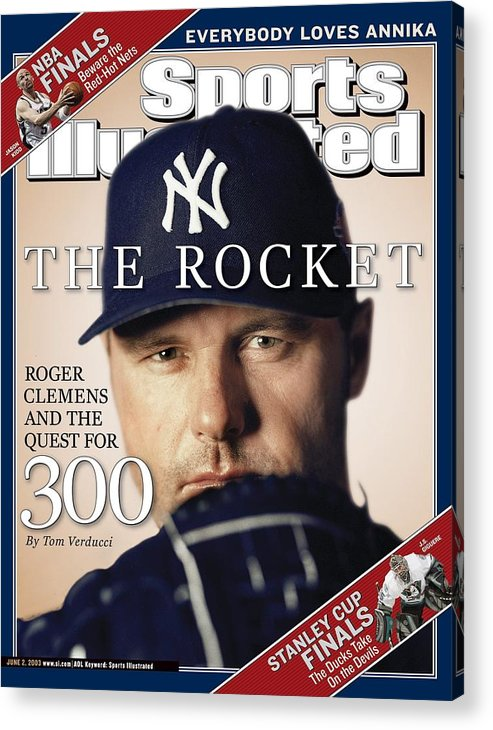 American League Baseball Acrylic Print featuring the photograph New York Yankees Roger Clemens Sports Illustrated Cover by Sports Illustrated