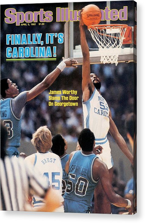 Magazine Cover Acrylic Print featuring the photograph North Carolina James Worthy, 1982 Ncaa National Championship Sports Illustrated Cover by Sports Illustrated