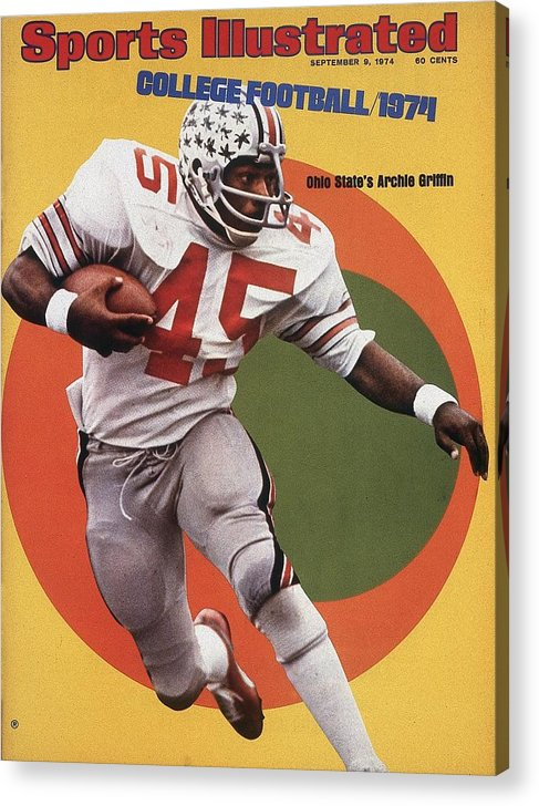 Magazine Cover Acrylic Print featuring the photograph Ohio State Archie Griffin... Sports Illustrated Cover by Sports Illustrated