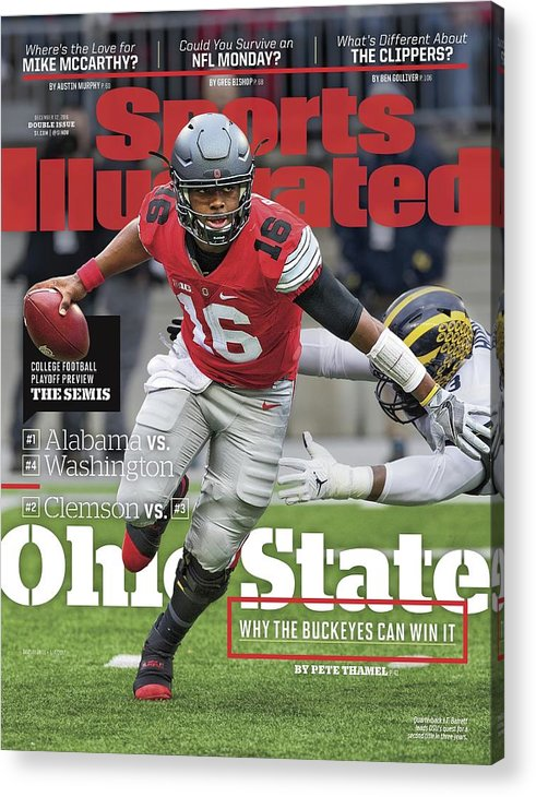 Magazine Cover Acrylic Print featuring the photograph Ohio State Why The Buckeyes Can Win It, 2016 College Sports Illustrated Cover by Sports Illustrated
