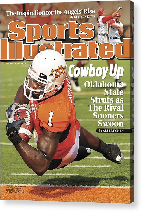 Magazine Cover Acrylic Print featuring the photograph Oklahoma State University Dez Bryant Sports Illustrated Cover by Sports Illustrated