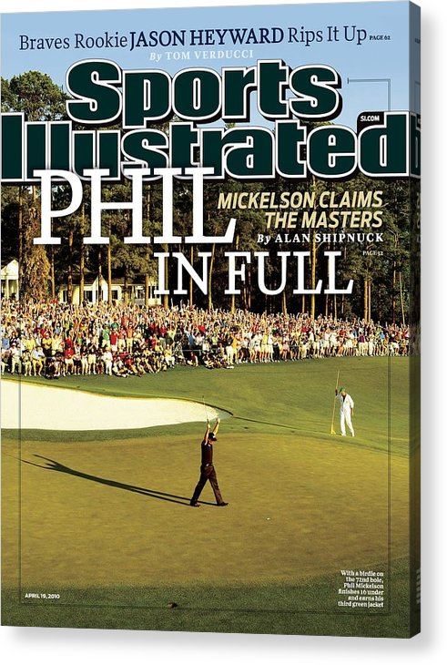 Magazine Cover Acrylic Print featuring the photograph Phil Mickelson, 2010 Masters - Final Round Sports Illustrated Cover by Sports Illustrated
