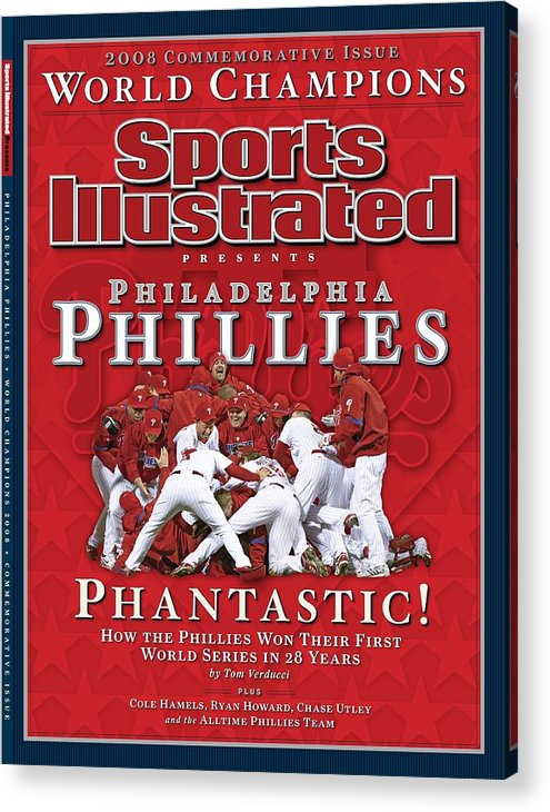 Magazine Cover Acrylic Print featuring the photograph Philadelphia Phillies Vs Tampa Bay Rays, 2008 World Series Sports Illustrated Cover by Sports Illustrated