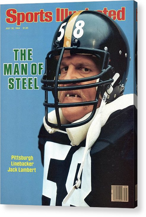Magazine Cover Acrylic Print featuring the photograph Pittsburgh Steelers Jack Lambert. Sports Illustrated Cover by Sports Illustrated