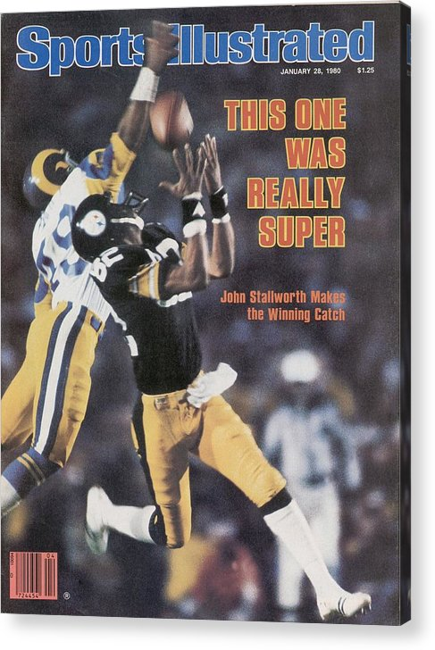Magazine Cover Acrylic Print featuring the photograph Pittsburgh Steelers John Stallworth, Super Bowl Xiv Sports Illustrated Cover by Sports Illustrated
