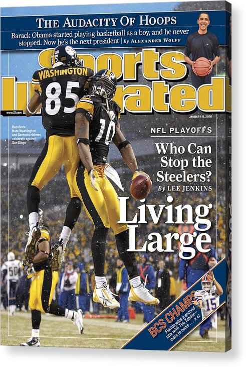 Magazine Cover Acrylic Print featuring the photograph Pittsburgh Steelers Nate Washington And Santonio Holmes Sports Illustrated Cover by Sports Illustrated