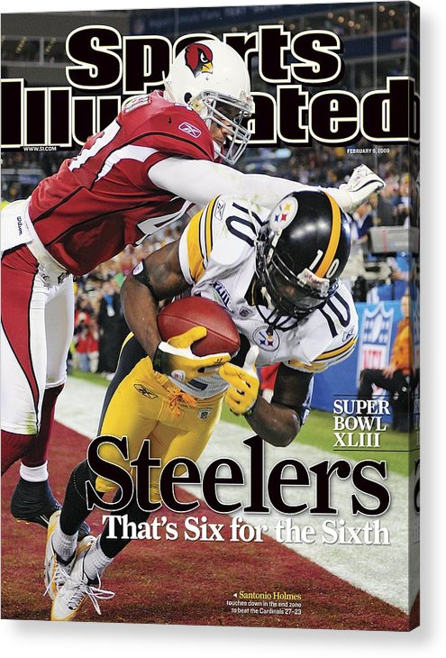 Magazine Cover Acrylic Print featuring the photograph Pittsburgh Steelers Santonio Holmes, Super Bowl Xliii Sports Illustrated Cover by Sports Illustrated