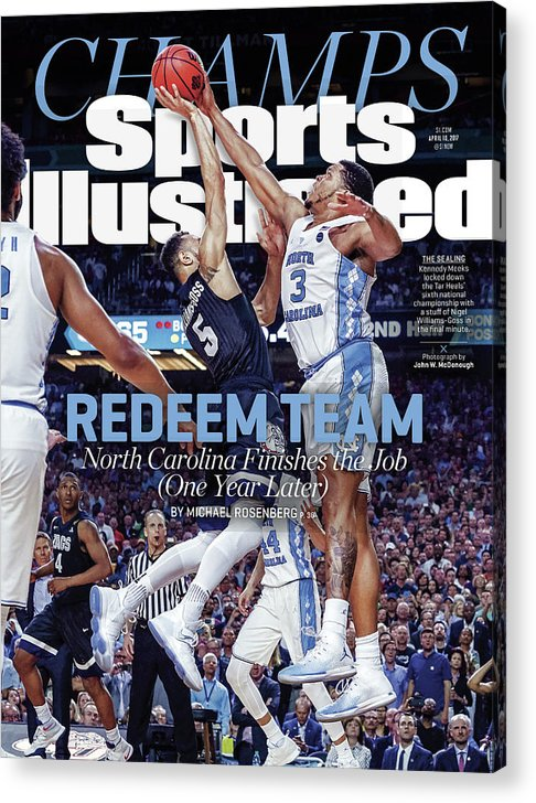Sports Illustrated Acrylic Print featuring the photograph Redeem Team North Carolina Finishes The Job one Year Later Sports Illustrated Cover by Sports Illustrated