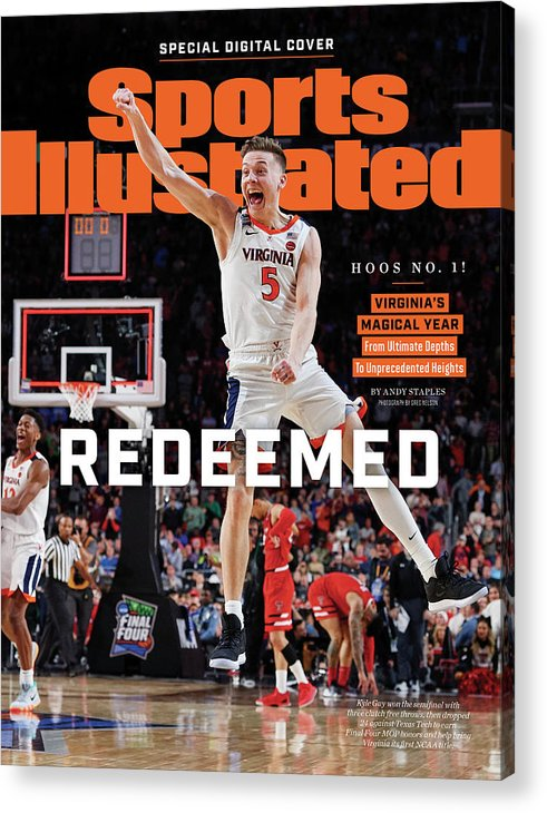 Championship Acrylic Print featuring the photograph Redeemed University Of Virginia, 2019 Ncaa Champions Sports Illustrated Cover by Sports Illustrated