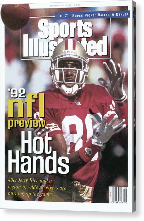 San Francisco 49ers Jerry Rice 1992 Nfl Football Preview Sports Illustrated Cover Acrylic Print By Sports Illustrated