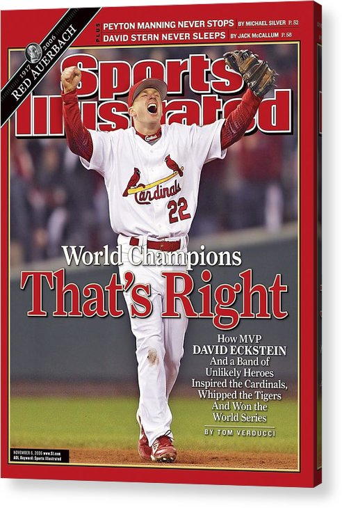 St. Louis Cardinals Acrylic Print featuring the photograph St. Louis Cardinals David Eckstein, 2006 World Series Sports Illustrated Cover by Sports Illustrated