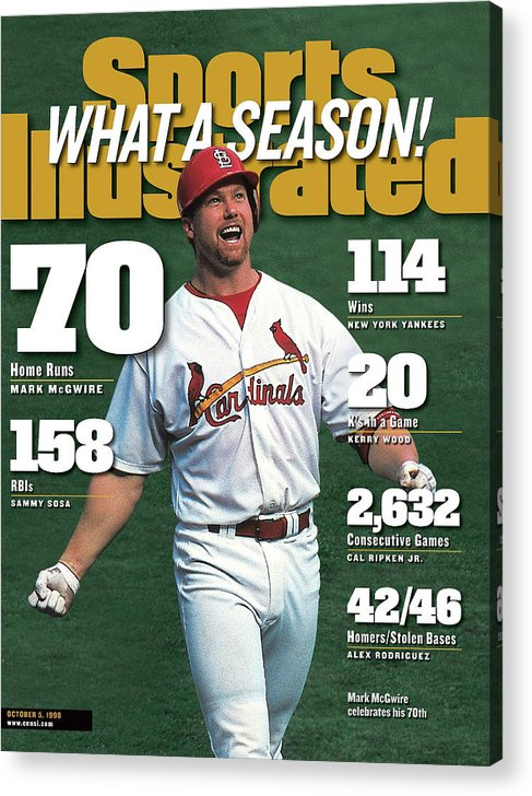 Magazine Cover Acrylic Print featuring the photograph St. Louis Cardinals Mark Mcgwire What A Season Sports Illustrated Cover by Sports Illustrated