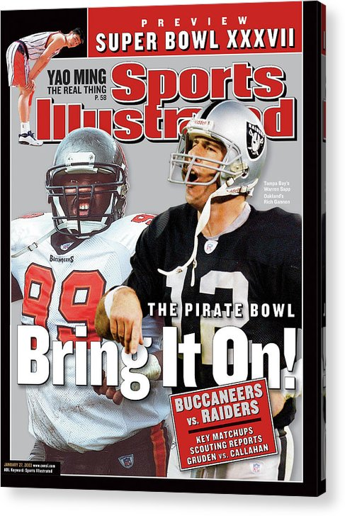 Magazine Cover Acrylic Print featuring the photograph Tampa Bay Buccaneers Vs Oakland Raiders, Super Bowl Xxxvii Sports Illustrated Cover by Sports Illustrated
