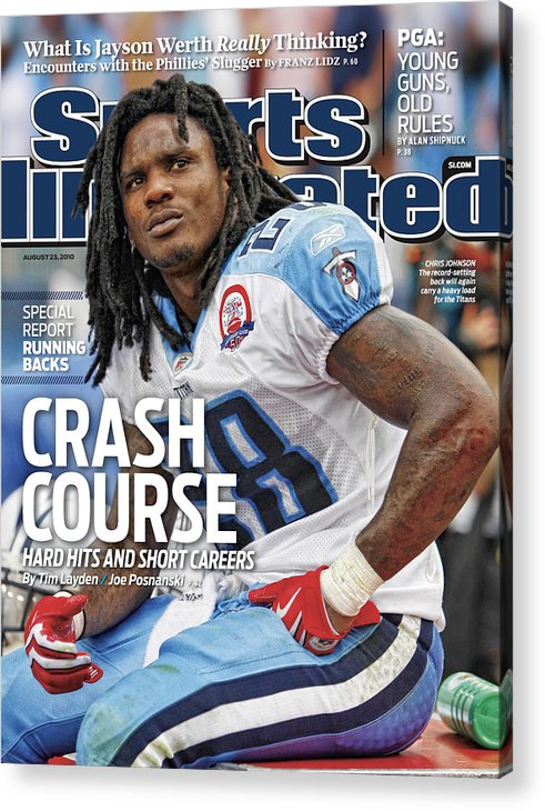 Magazine Cover Acrylic Print featuring the photograph Tennessee Titans Chris Johnson... Sports Illustrated Cover by Sports Illustrated