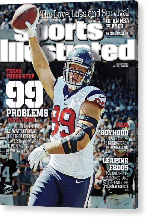 Magazine Cover Acrylic Print featuring the photograph Texas Three-step 99 Problems for 31 Teams Sports Illustrated Cover by Sports Illustrated