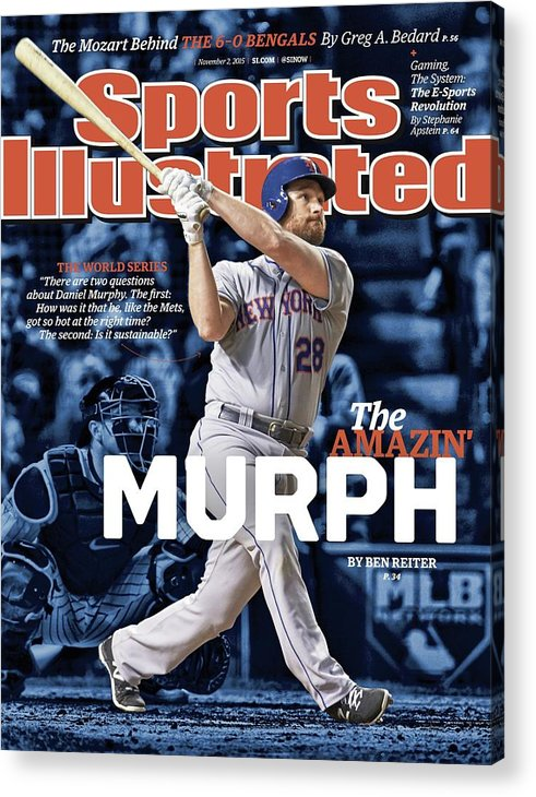 Magazine Cover Acrylic Print featuring the photograph The Amazin Murph 2015 World Series Preview Issue Sports Illustrated Cover by Sports Illustrated