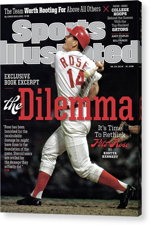 Magazine Cover Acrylic Print featuring the photograph The Dilemma Its Time To Rethink Pete Rose Sports Illustrated Cover by Sports Illustrated