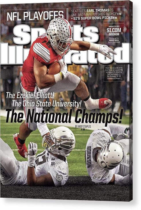 Magazine Cover Acrylic Print featuring the photograph The Ezekiel Elliott The Ohio State University The National Sports Illustrated Cover by Sports Illustrated