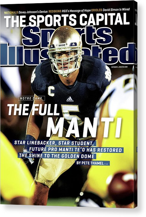 Magazine Cover Acrylic Print featuring the photograph The Full Manti Notre Dame Sports Illustrated Cover by Sports Illustrated