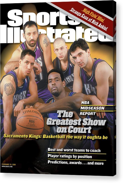 Magazine Cover Acrylic Print featuring the photograph The Greatest Show On Court Sacramento Kings Sports Illustrated Cover by Sports Illustrated