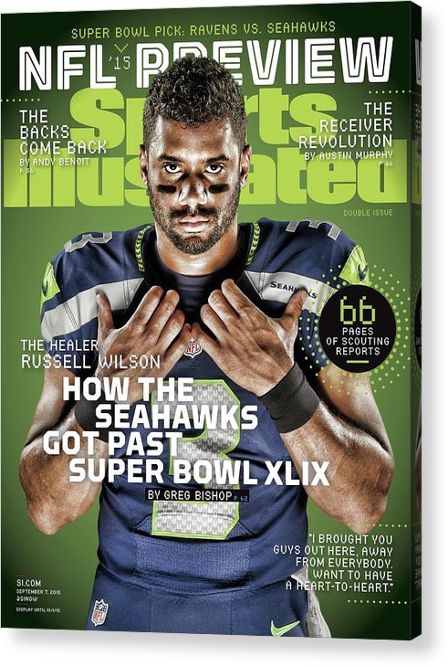 Magazine Cover Acrylic Print featuring the photograph The Healer Russell Wilson 2015 Nfl Football Preview Issue Sports Illustrated Cover by Sports Illustrated