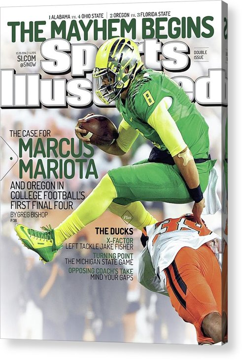 Magazine Cover Acrylic Print featuring the photograph The Mayhem Begins The Case For Marcus Mariota And Oregon In Sports Illustrated Cover by Sports Illustrated