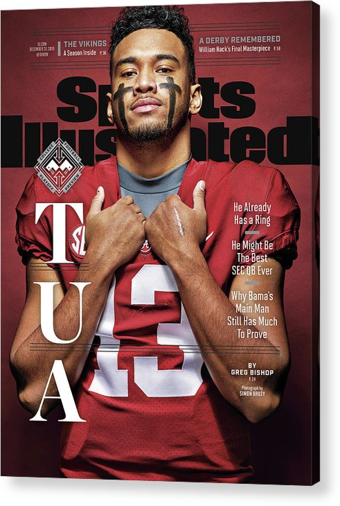 Magazine Cover Acrylic Print featuring the photograph University Of Alabama Qb Tua Tagovailoa, 2018 College Sports Illustrated Cover by Sports Illustrated