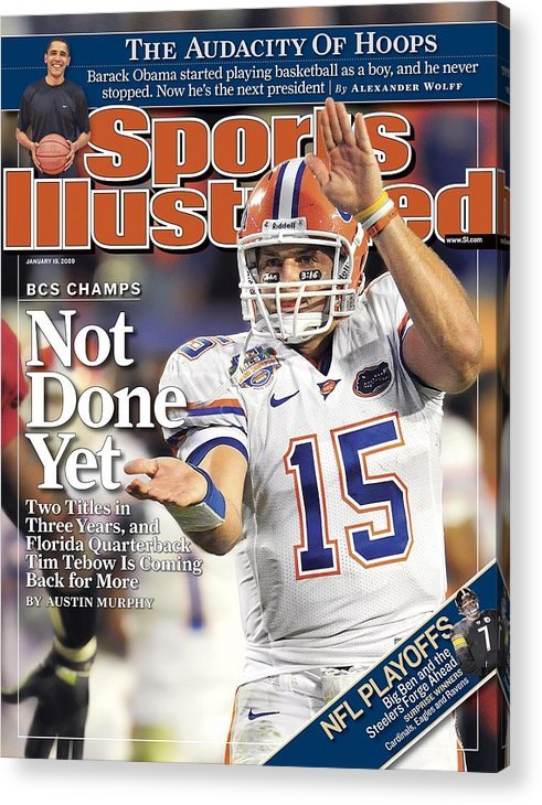 Magazine Cover Acrylic Print featuring the photograph University Of Florida Florida Qb Tim Tebow, 2009 Fedex Bcs Sports Illustrated Cover by Sports Illustrated