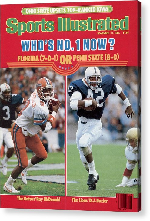 Magazine Cover Acrylic Print featuring the photograph University Of Florida Ray Mcdonald And Penn State D.j Sports Illustrated Cover by Sports Illustrated