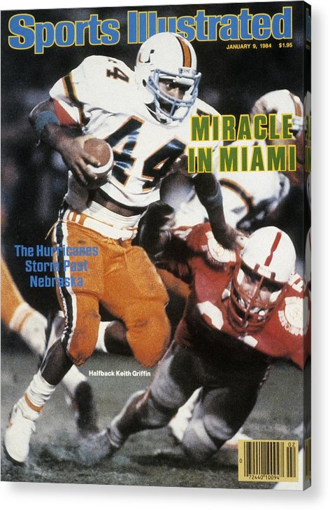 1980-1989 Acrylic Print featuring the photograph University Of Miami Keith Griffin, 1984 Orange Bowl Sports Illustrated Cover by Sports Illustrated