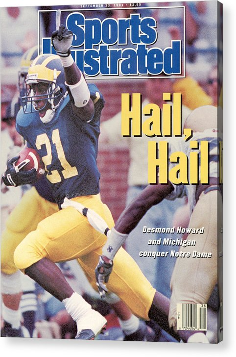 Magazine Cover Acrylic Print featuring the photograph University Of Michigan Desmond Howard Sports Illustrated Cover by Sports Illustrated