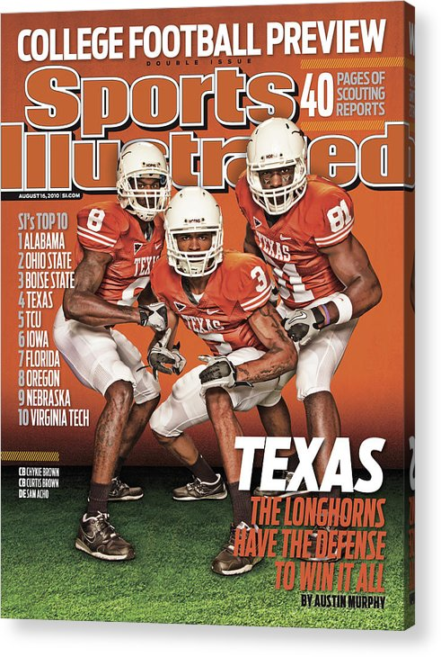 Season Acrylic Print featuring the photograph University Of Texas, 2010 College Football Preview Issue Sports Illustrated Cover by Sports Illustrated