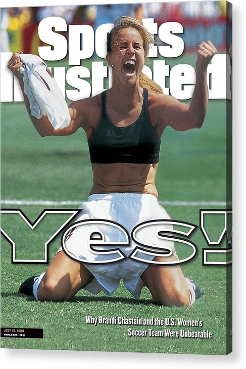 Magazine Cover Acrylic Print featuring the photograph Usa Brandi Chastain, 1999 Womens World Cup Final Sports Illustrated Cover by Sports Illustrated