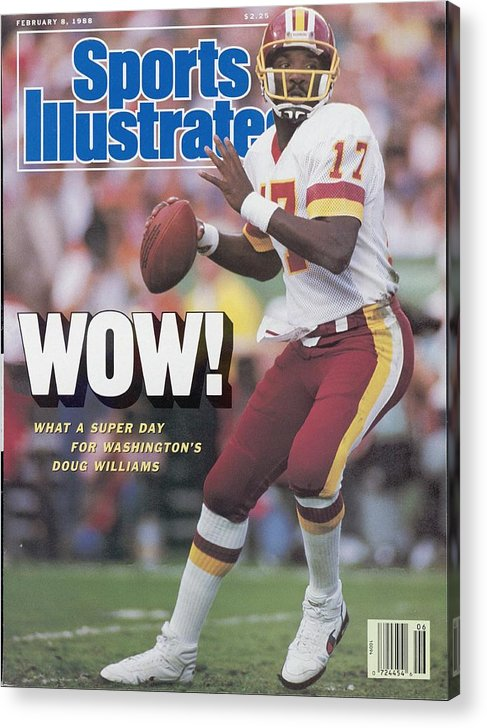 1980-1989 Acrylic Print featuring the photograph Washington Redskins Doug Williams, Super Bowl Xxii Sports Illustrated Cover by Sports Illustrated