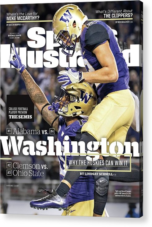 Magazine Cover Acrylic Print featuring the photograph Washington Why The Huskies Can Win It, 2016 College Sports Illustrated Cover by Sports Illustrated