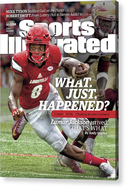 Sports Illustrated Acrylic Print featuring the photograph What. Just. Happened Lamar Jackson Arrived, Thats What Sports Illustrated Cover by Sports Illustrated