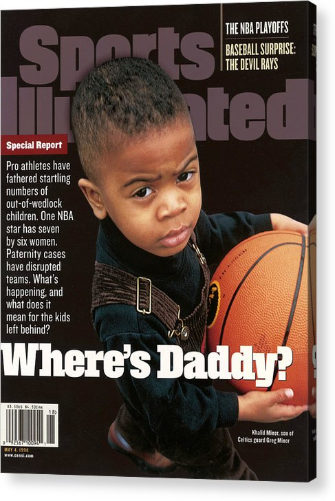 Magazine Cover Acrylic Print featuring the photograph Wheres Daddy Special Report On Athletes And Paternity Sports Illustrated Cover by Sports Illustrated