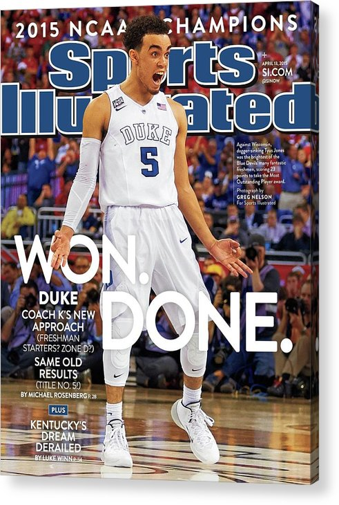 Magazine Cover Acrylic Print featuring the photograph Won. Done. 2015 Ncaa Champions Sports Illustrated Cover by Sports Illustrated