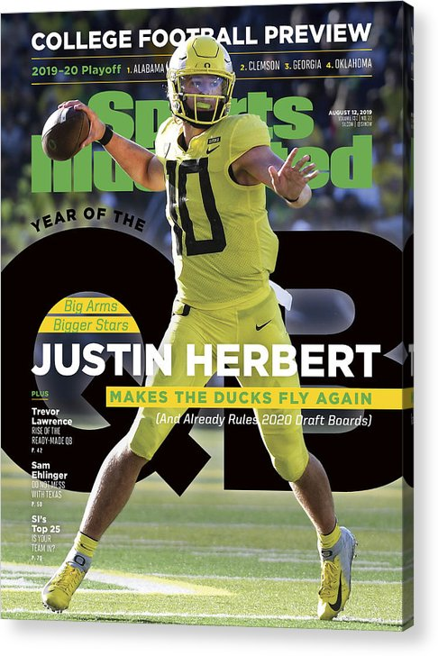 Magazine Cover Acrylic Print featuring the photograph Year Of The Qb University Of Oregon Justin Herbert, 2019 Sports Illustrated Cover by Sports Illustrated
