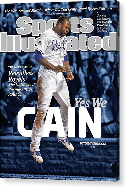 Magazine Cover Acrylic Print featuring the photograph Yes We Cain 2015 World Series Preview Issue Sports Illustrated Cover by Sports Illustrated