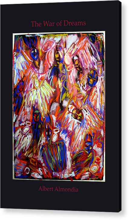 Figure Acrylic Print featuring the painting The War Of Dreams by Albert Almondia