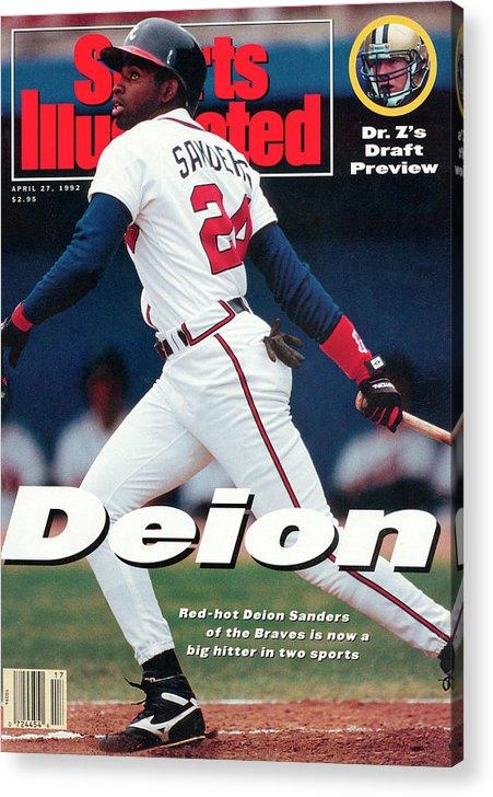 Magazine Cover Acrylic Print featuring the photograph Atlanta Braves Deion Sanders... Sports Illustrated Cover by Sports Illustrated