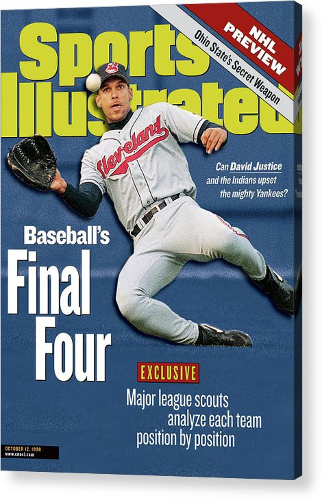 Playoffs Acrylic Print featuring the photograph Baseballs Final Four Can David Justice And The Indians Sports Illustrated Cover by Sports Illustrated