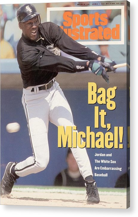 Magazine Cover Acrylic Print featuring the photograph Chicago White Sox Michael Jordan... Sports Illustrated Cover by Sports Illustrated