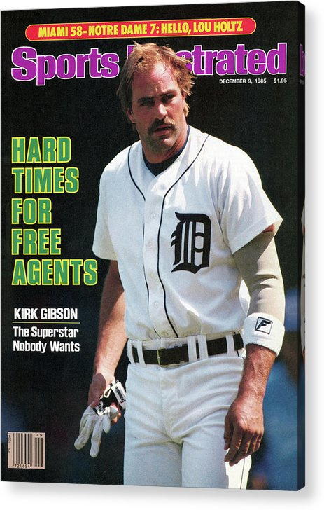 Magazine Cover Acrylic Print featuring the photograph Hard Times For Free Agents Kirk Gibson, The Superstar Sports Illustrated Cover by Sports Illustrated