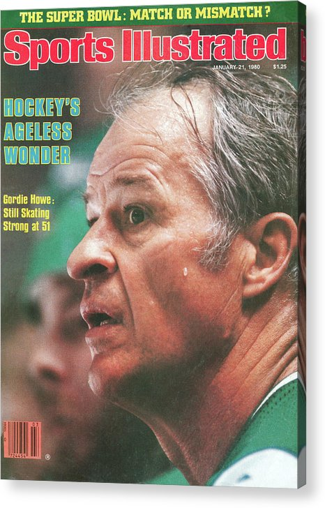Magazine Cover Acrylic Print featuring the photograph Hartford Whalers Gordie Howe Sports Illustrated Cover by Sports Illustrated