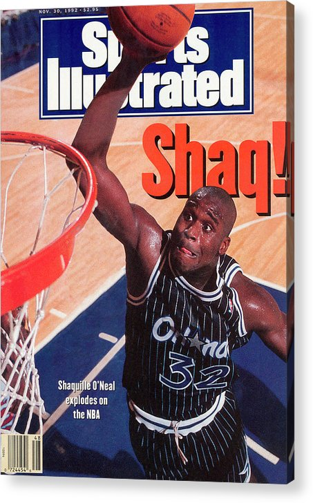 Magazine Cover Acrylic Print featuring the photograph Orlando Magic Shaquille Oneal... Sports Illustrated Cover by Sports Illustrated
