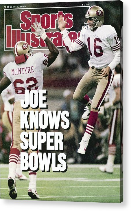 Magazine Cover Acrylic Print featuring the photograph San Francisco 49ers Qb Joe Montana, Super Bowl Xxiv Sports Illustrated Cover by Sports Illustrated