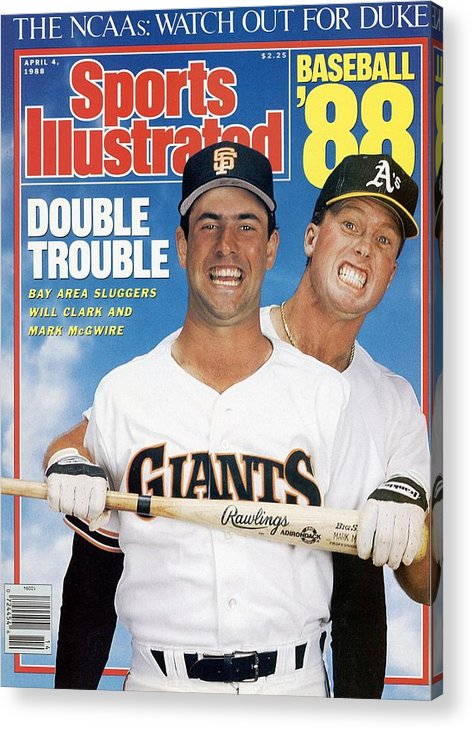 1980-1989 Acrylic Print featuring the photograph San Francisco Giants Will Clark And Oakland Athletics Mark Sports Illustrated Cover by Sports Illustrated
